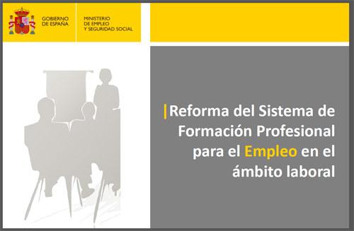 El Gobierno aprueba la Reforma de la Formación Profesional para el ...