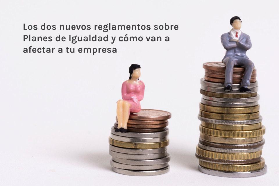 Los dos nuevos reglamentos sobre Planes de Igualdad y cómo van a afectar a tu empresa